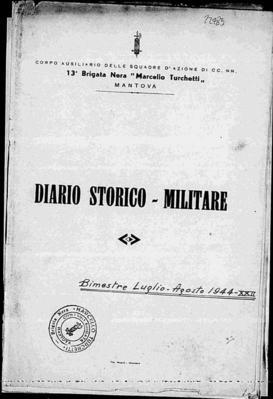 13ª brigata nera M. Turchetti di Mantova: diario storico militare